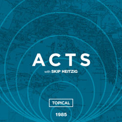 44 Acts - Topical - 1985