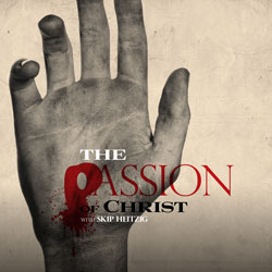 Passion of Christ, The