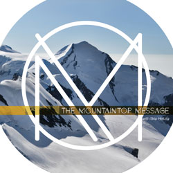 Mountaintop Message, The