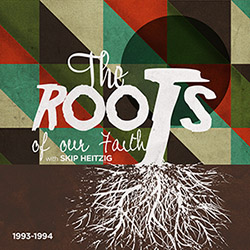 Roots Of Our Faith, The