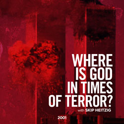 Where Is God In Times Of Terror?